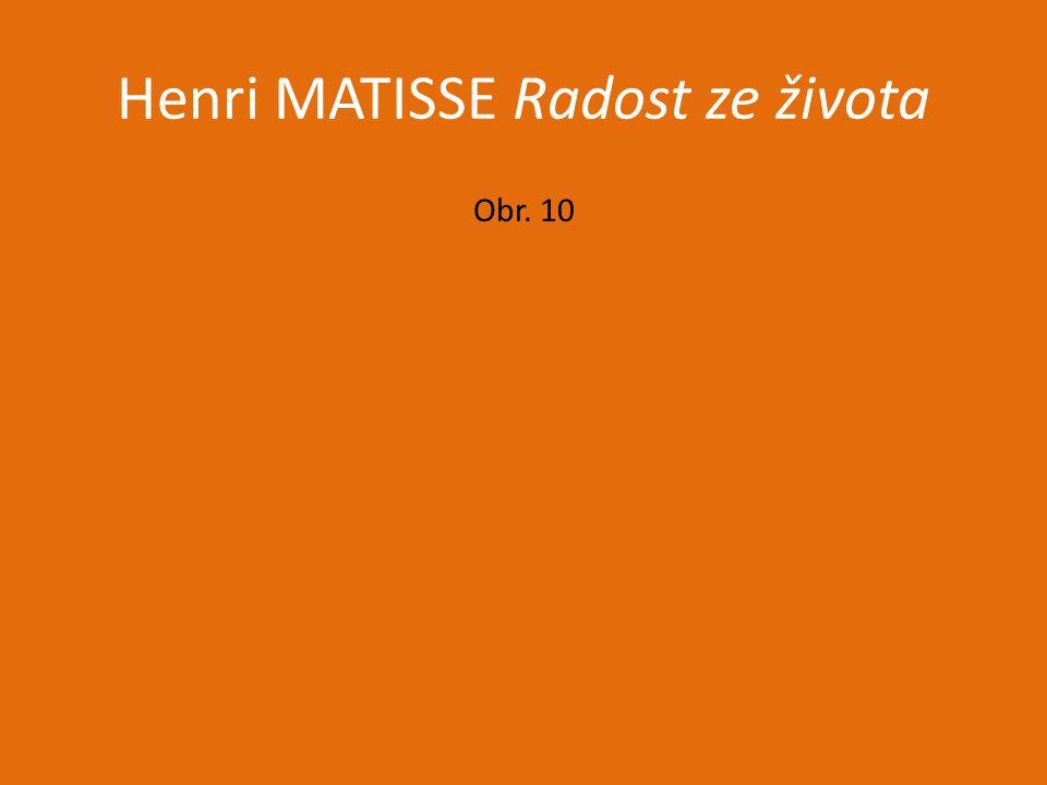 Henri MATISSE Radost ze života