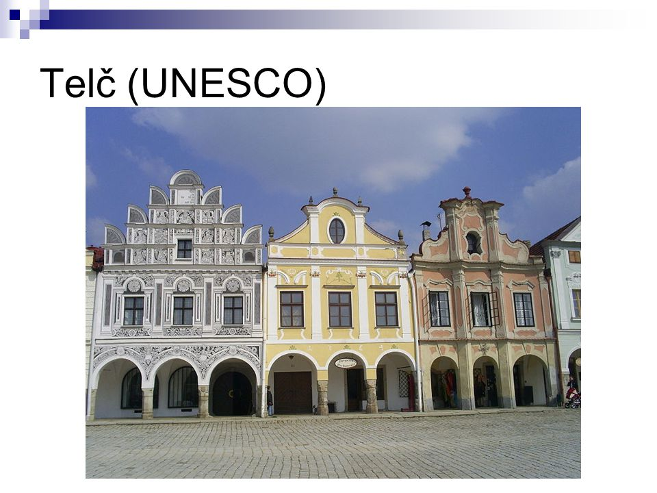 Telč (UNESCO) http://upload.wikimedia.org/wikipedia/commons/5/5d/Houses_in_Tel%C4%8D.jpg