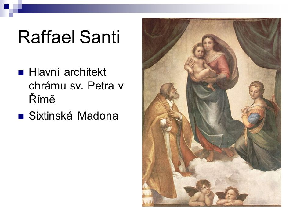 Raffael Santi Hlavní architekt chrámu sv. Petra v Římě