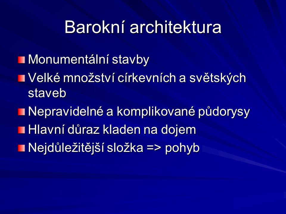 Barokní architektura Monumentální stavby