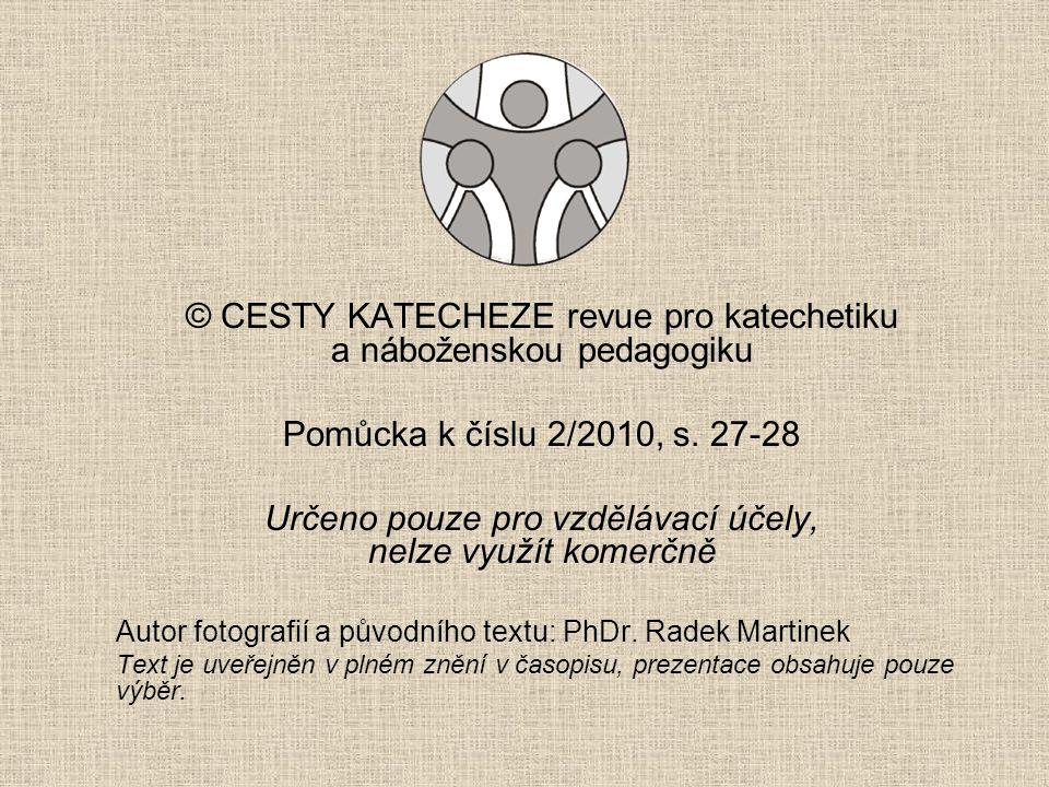 © CESTY KATECHEZE revue pro katechetiku a náboženskou pedagogiku