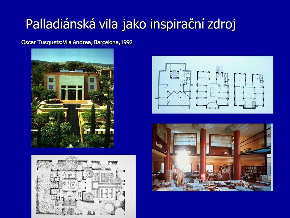 Palladiánská vila jako inspirační zdroj Oscar Tusquets:Vila Andrea, Barcelona,1992