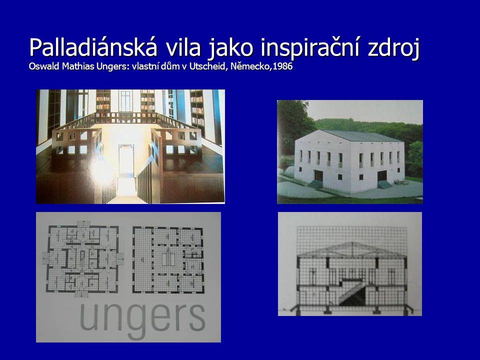 Palladiánská vila jako inspirační zdroj Oswald Mathias Ungers: vlastní dům v Utscheid, Německo,1986