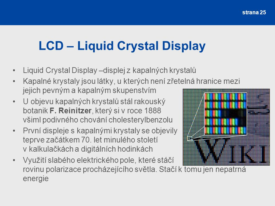 LCD – Liquid Crystal Display