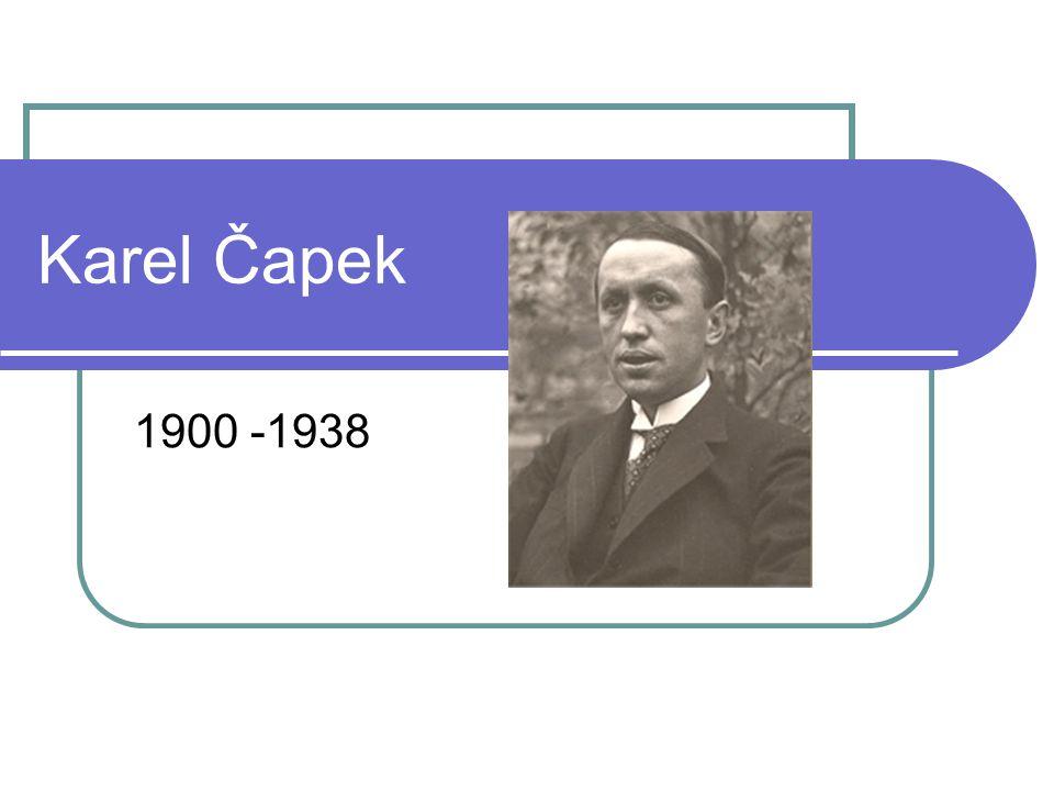 Karel Čapek 1900 -1938