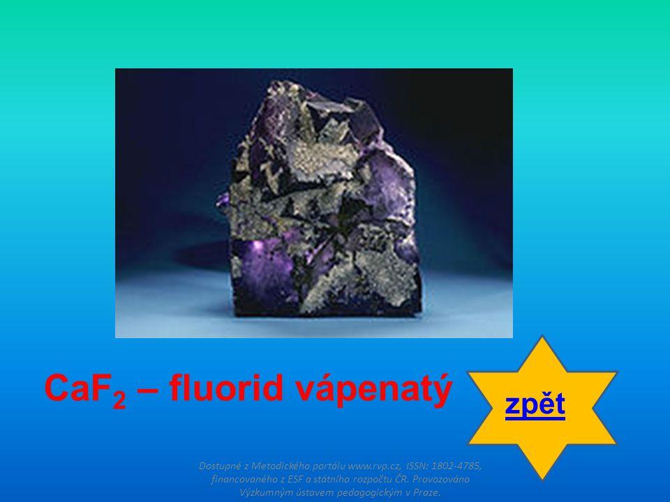 CaF2 – fluorid vápenatý zpět