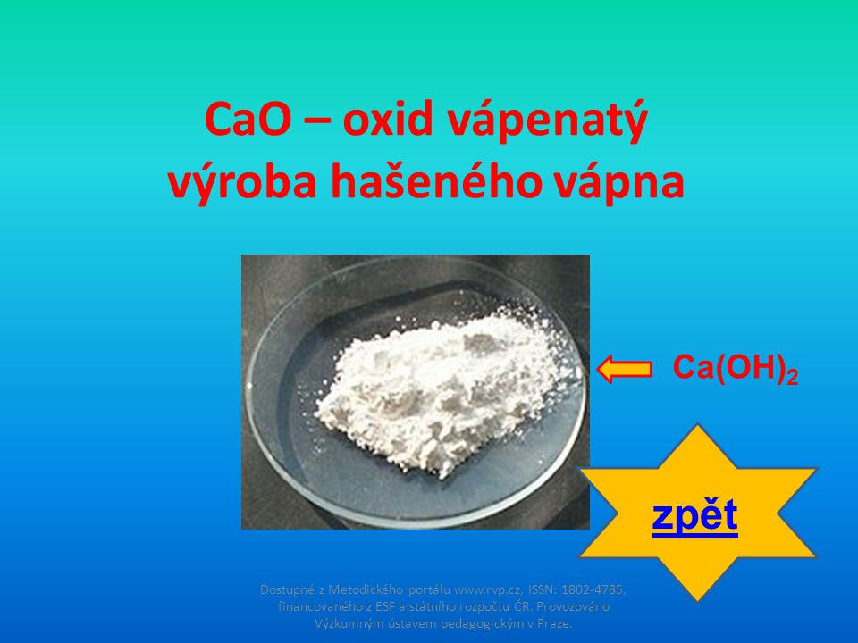 CaO – oxid vápenatý výroba hašeného vápna