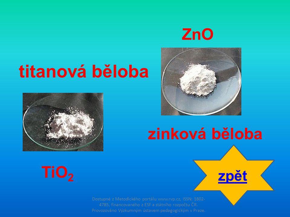 titanová běloba ZnO zinková běloba TiO2 zpět