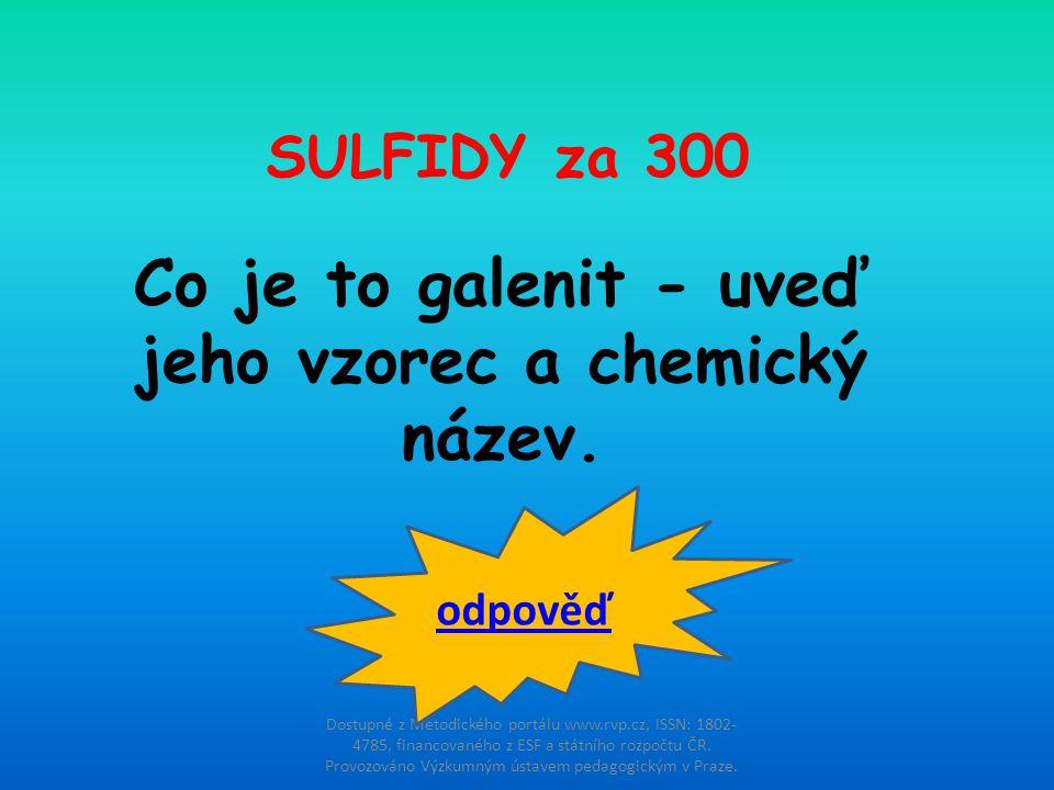 Co je to galenit - uveď jeho vzorec a chemický název.