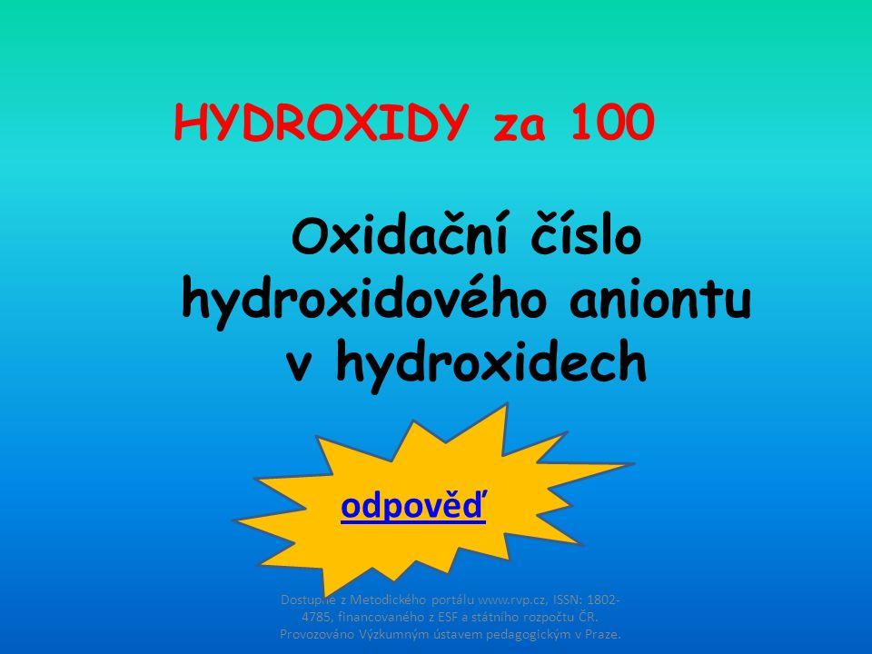 Oxidační číslo hydroxidového aniontu v hydroxidech