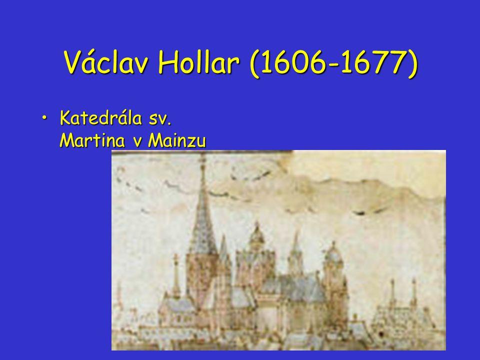 Václav Hollar (1606-1677) Katedrála sv. Martina v Mainzu