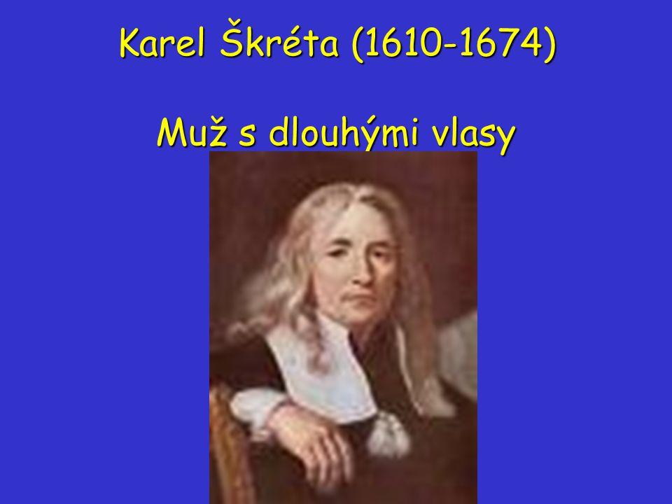 Karel Škréta (1610-1674) Muž s dlouhými vlasy