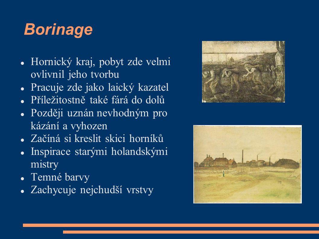Borinage Hornický kraj, pobyt zde velmi ovlivnil jeho tvorbu