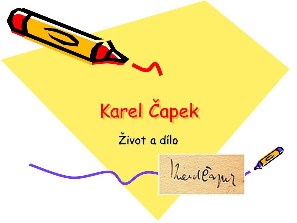 Karel Čapek Život a dílo