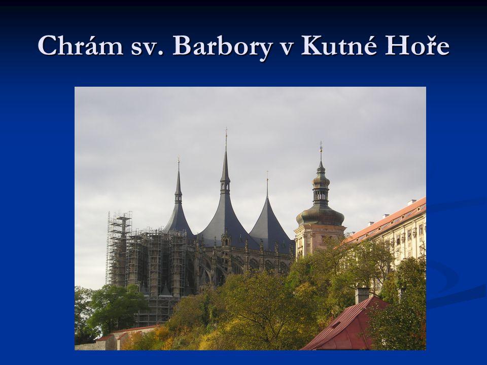 Chrám sv. Barbory v Kutné Hoře