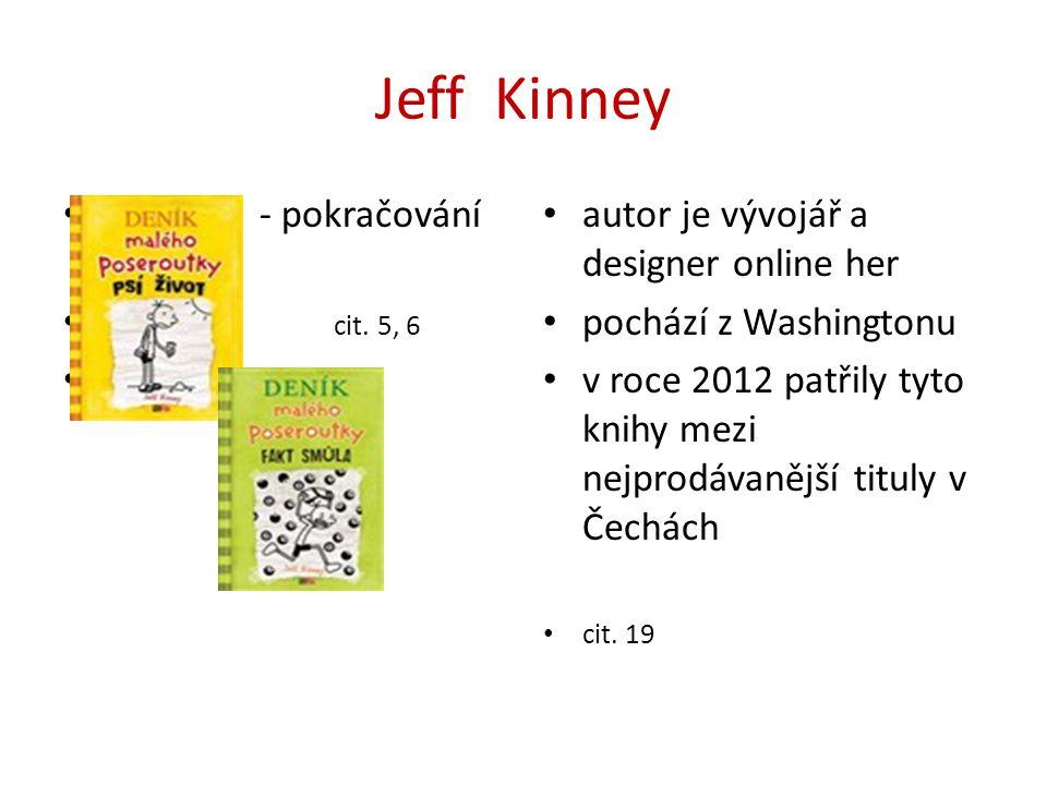 Jeff Kinney - pokračování deníku cit. 5, 6 deníku