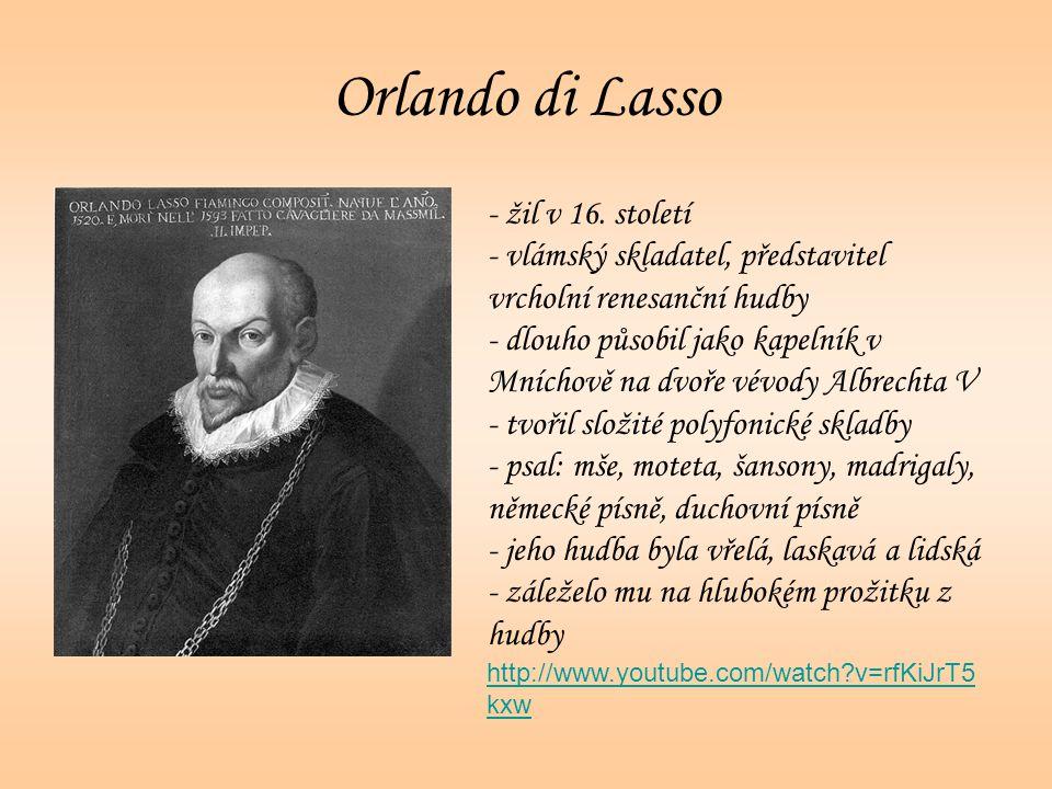 Orlando di Lasso žil v 16. století