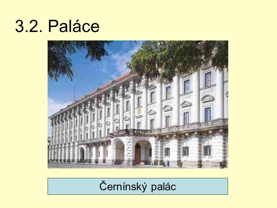 3.2. Paláce Černínský palác