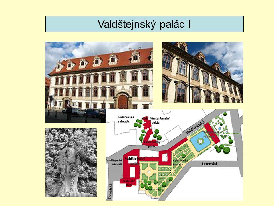 Valdštejnský palác I