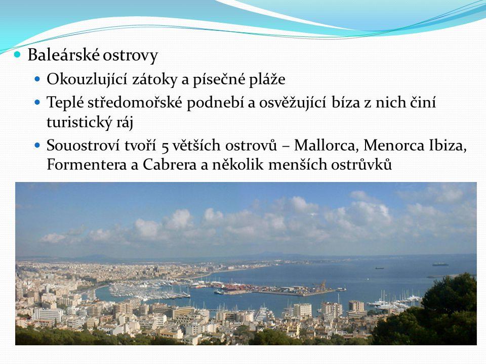 Baleárské ostrovy Okouzlující zátoky a písečné pláže