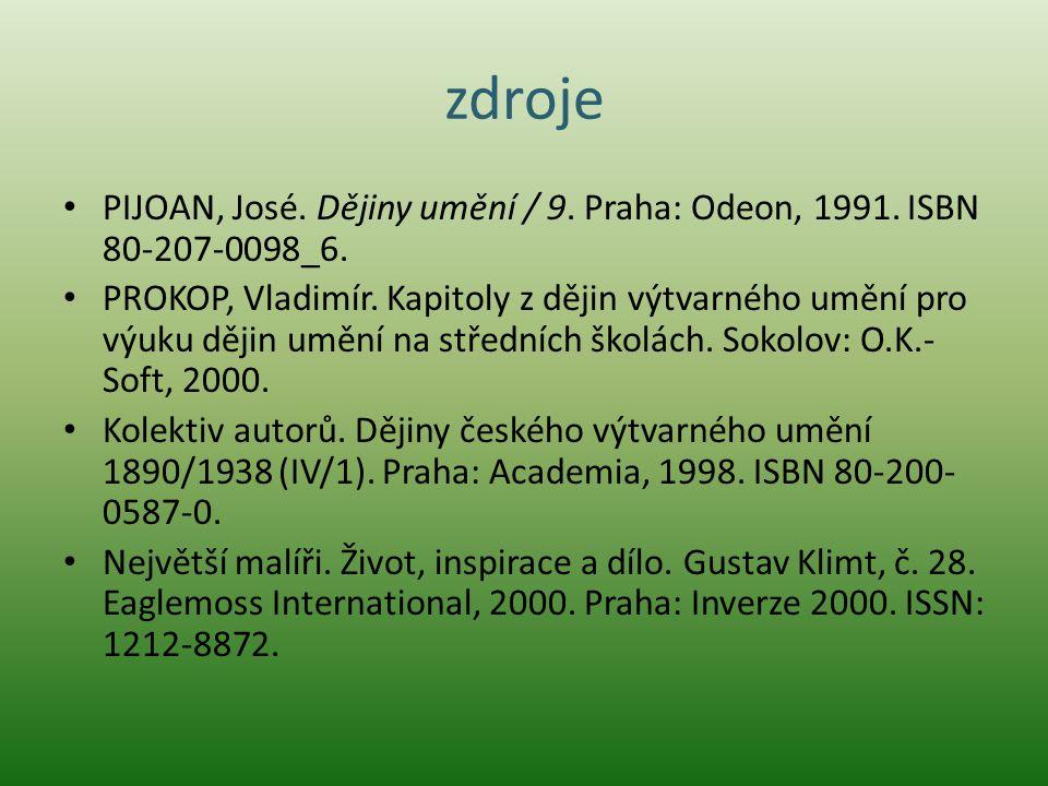 zdroje PIJOAN, José. Dějiny umění / 9. Praha: Odeon, 1991. ISBN 80-207-0098_6.