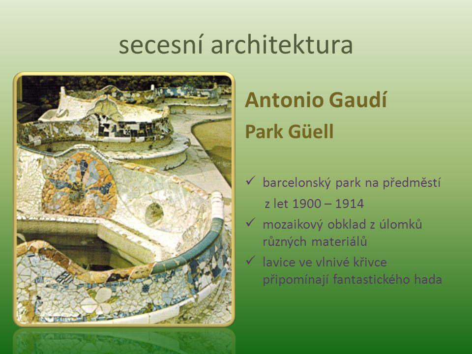 secesní architektura Antonio Gaudí Park Güell