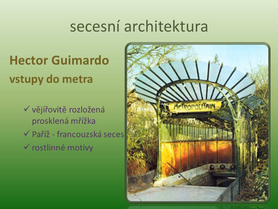 secesní architektura Hector Guimardo vstupy do metra
