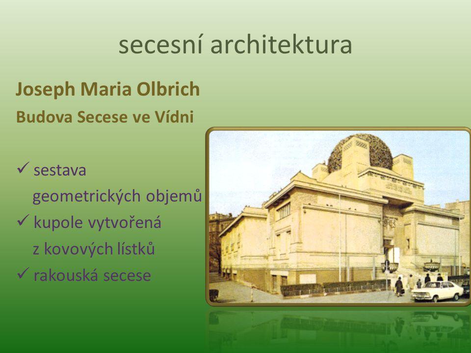 secesní architektura Joseph Maria Olbrich Budova Secese ve Vídni