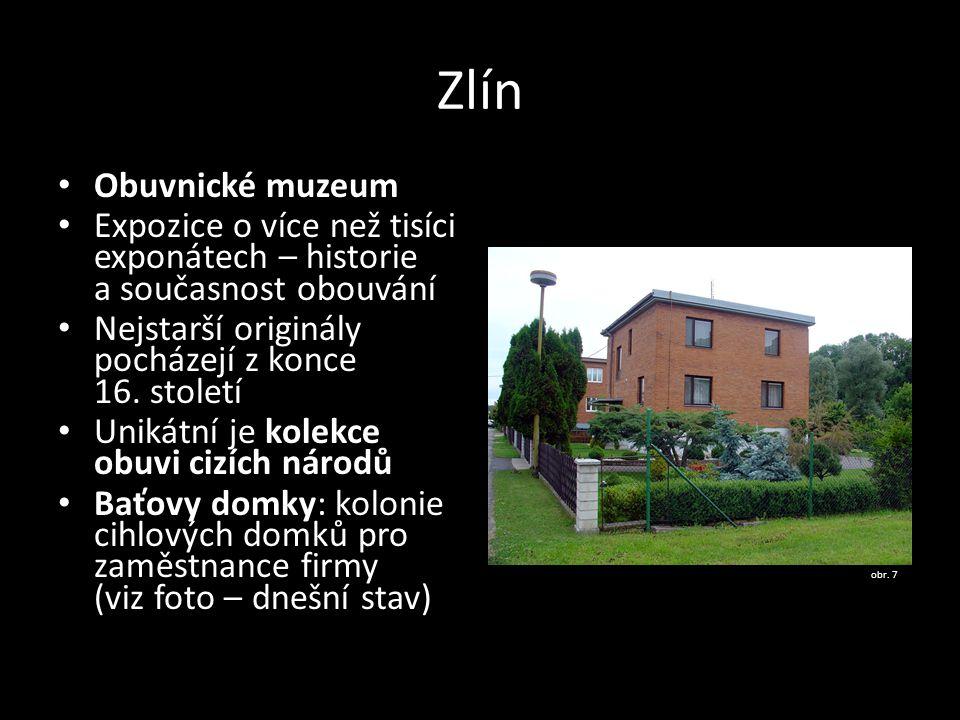 Zlín Obuvnické muzeum. Expozice o více než tisíci exponátech – historie a současnost obouvání. Nejstarší originály pocházejí z konce 16. století.