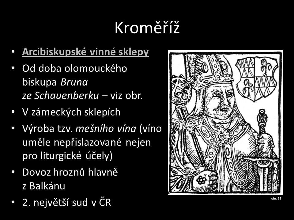 Kroměříž Arcibiskupské vinné sklepy