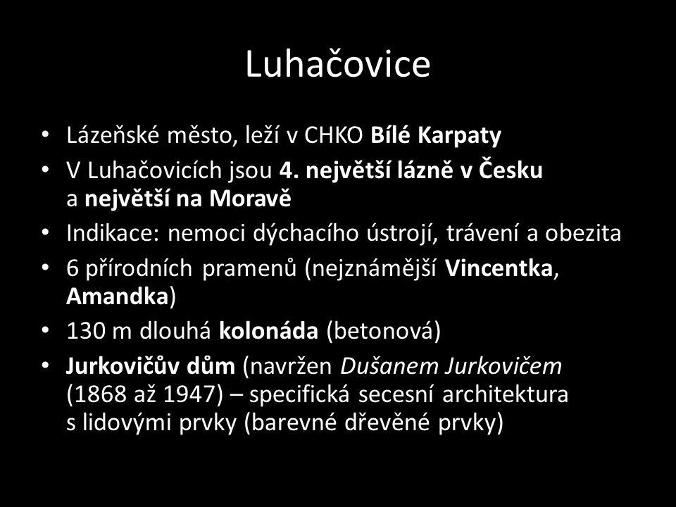 Luhačovice Lázeňské město, leží v CHKO Bílé Karpaty