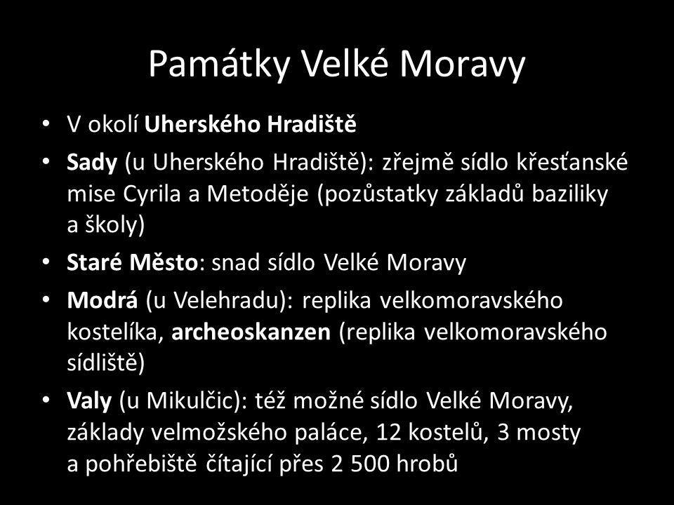Památky Velké Moravy V okolí Uherského Hradiště