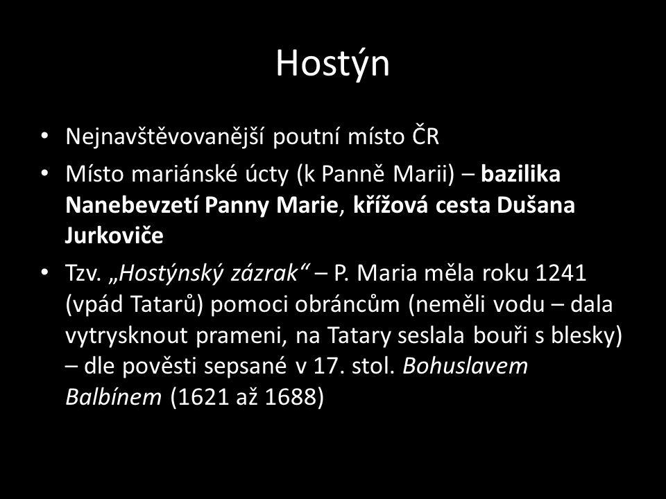 Hostýn Nejnavštěvovanější poutní místo ČR