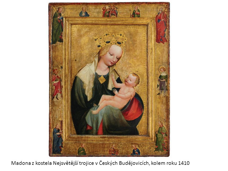 Madona z kostela Nejsvětější trojice v Českých Budějovicích, kolem roku 1410