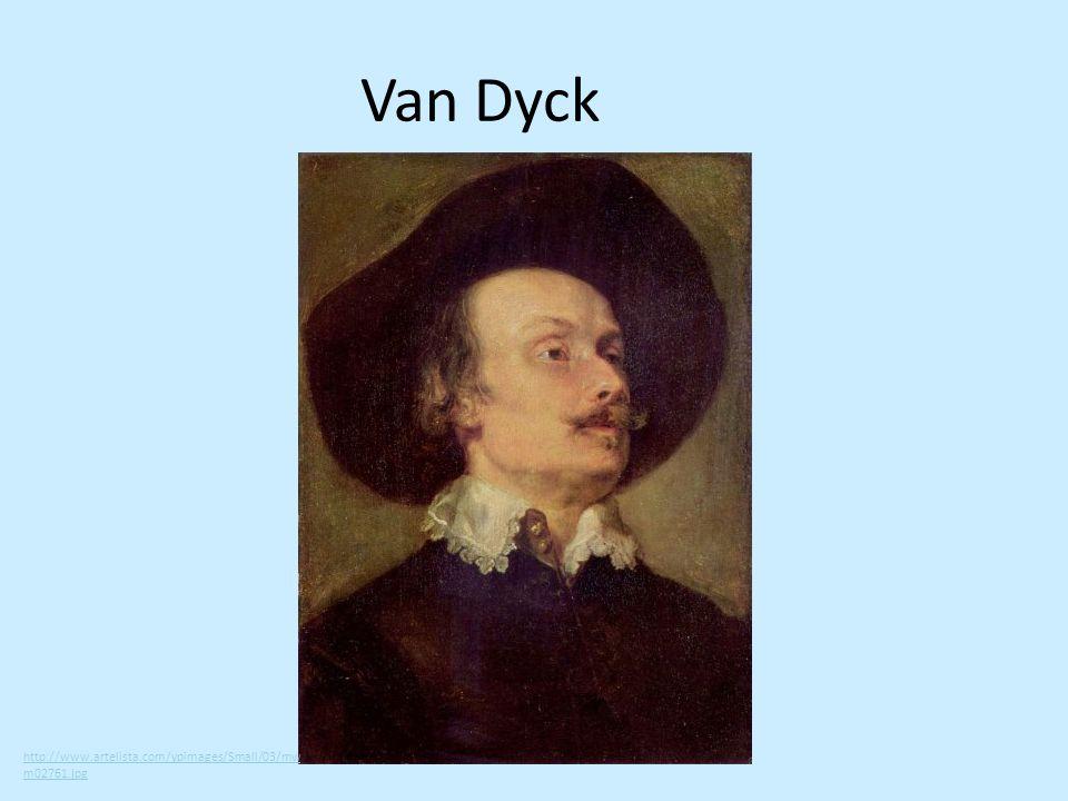Van Dyck http://www.artelista.com/ypimages/Small/03/mwm02761.jpg