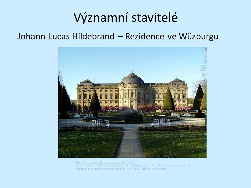 Významní stavitelé Johann Lucas Hildebrand – Rezidence ve Wüzburgu