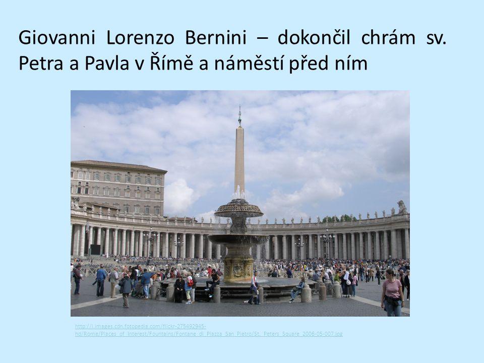 Giovanni Lorenzo Bernini – dokončil chrám sv