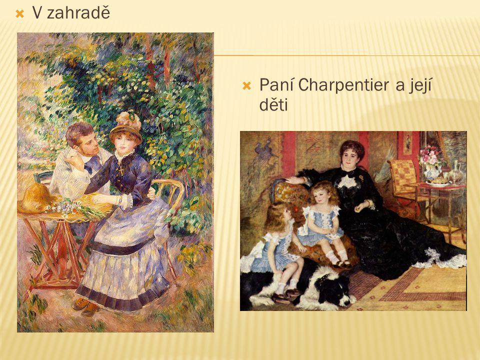 V zahradě Paní Charpentier a její děti