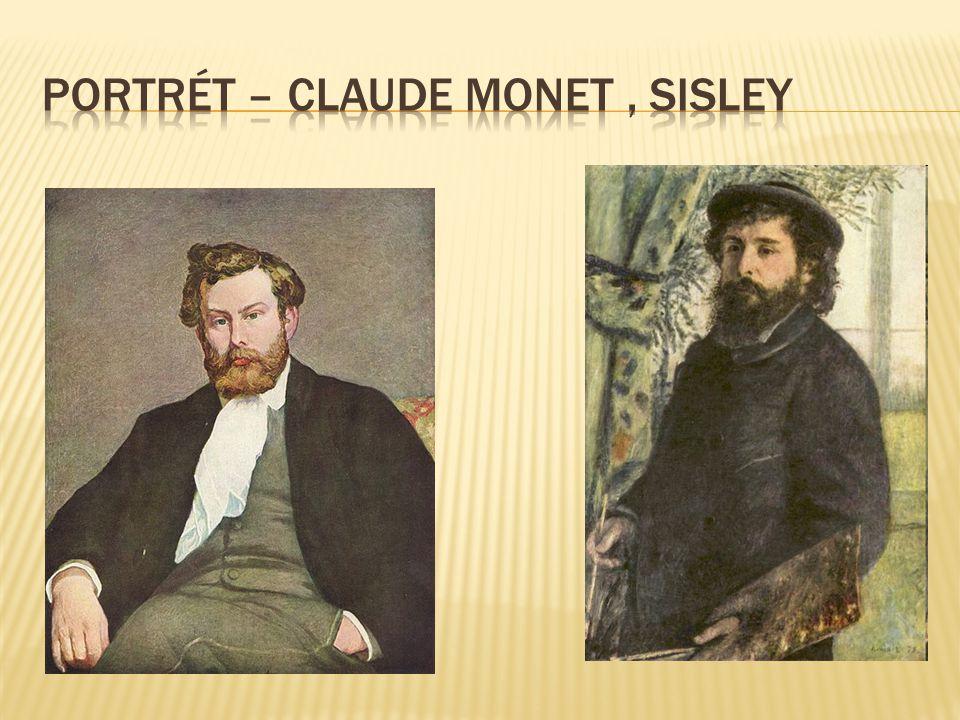 Portrét – Claude Monet , Sisley