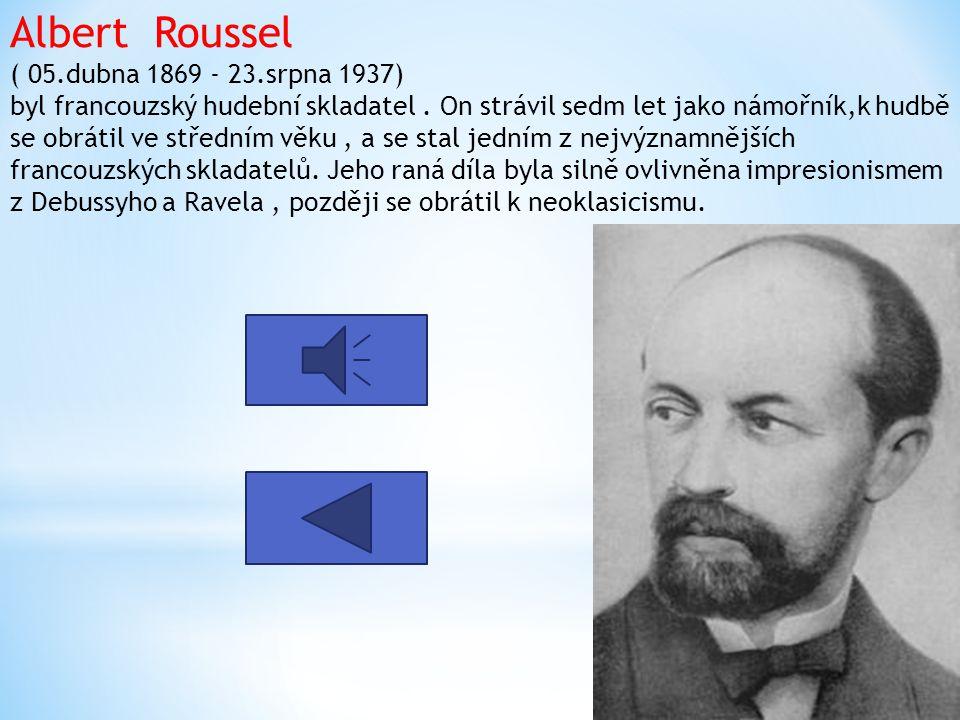 Albert Roussel ( 05. dubna 1869 - 23