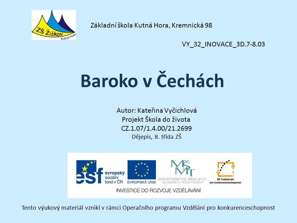 Baroko v Čechách Základní škola Kutná Hora, Kremnická 98