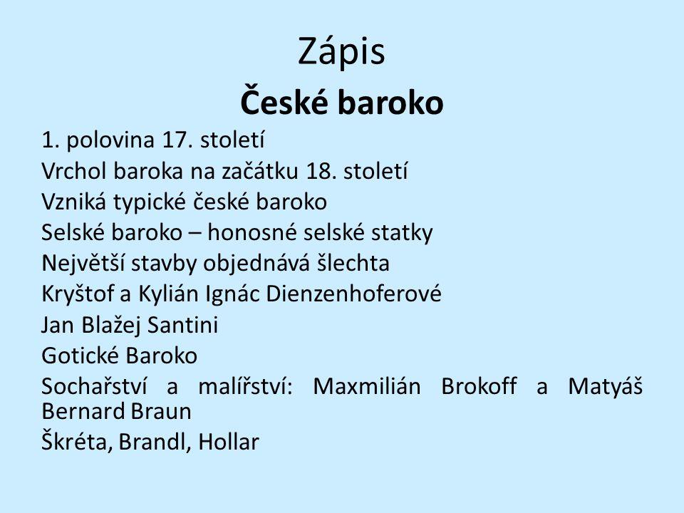 Zápis České baroko 1. polovina 17. století