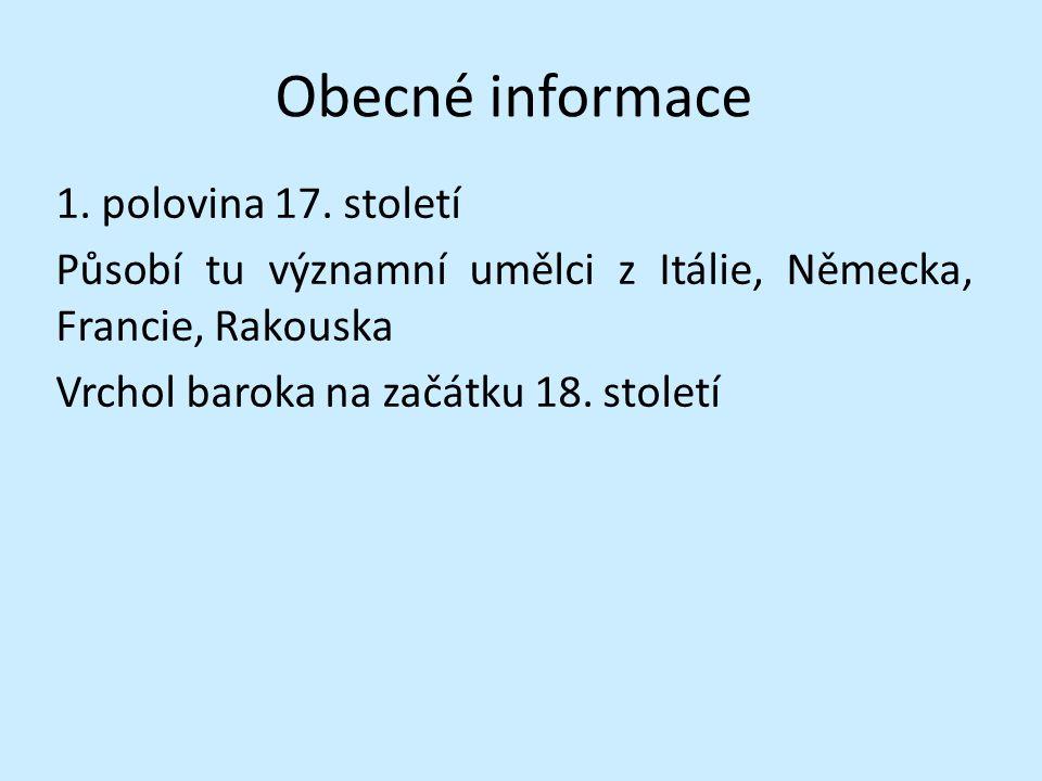 Obecné informace 1. polovina 17.