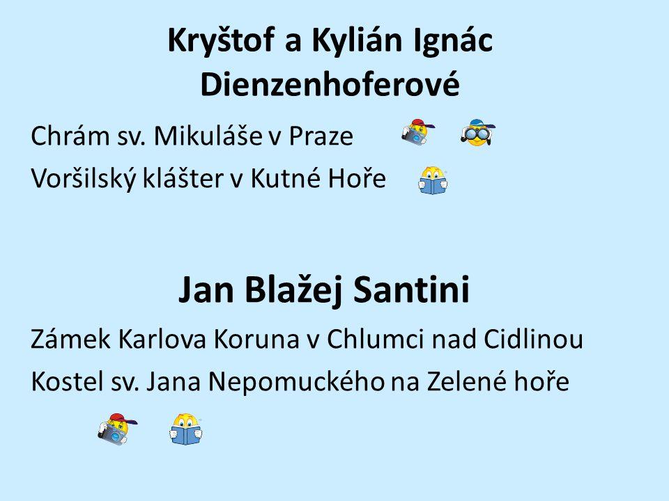 Kryštof a Kylián Ignác Dienzenhoferové
