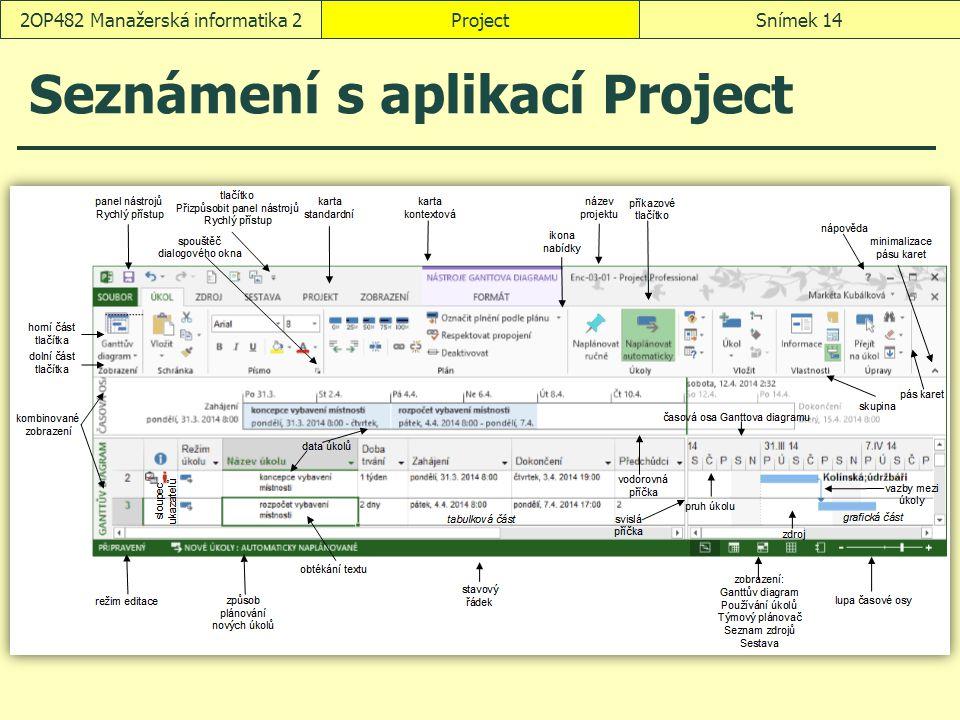 Seznámení s aplikací Project