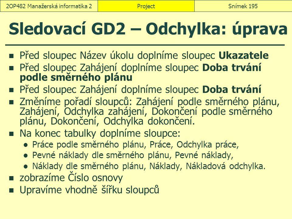 Sledovací GD2 – Odchylka: úprava