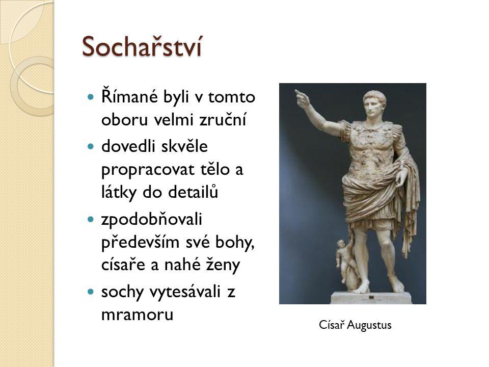 Sochařství Římané byli v tomto oboru velmi zruční