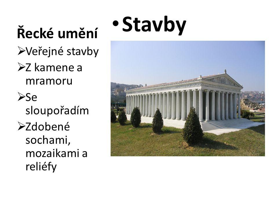 Stavby Řecké umění Veřejné stavby Z kamene a mramoru Se sloupořadím