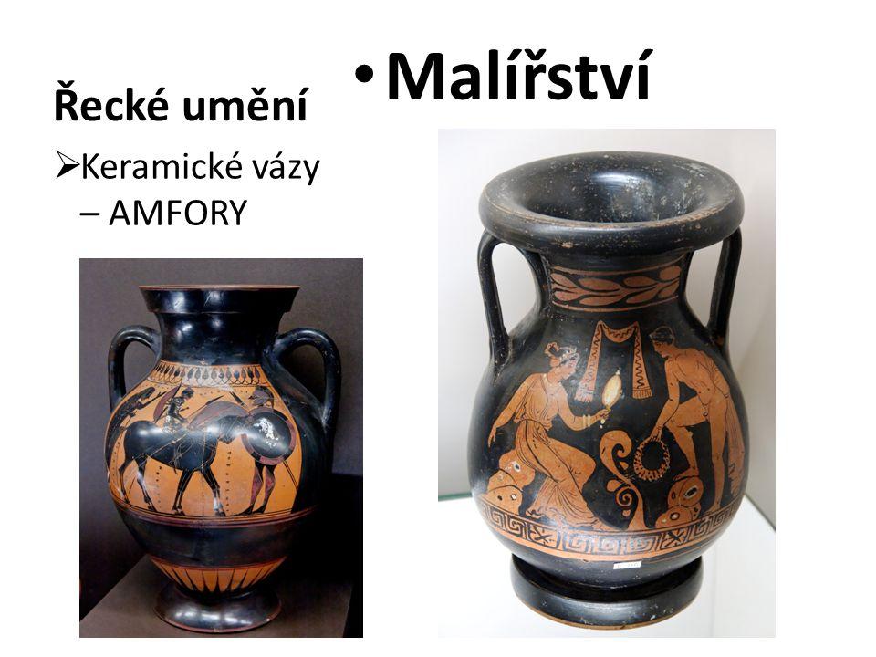 Řecké umění Malířství Keramické vázy – AMFORY