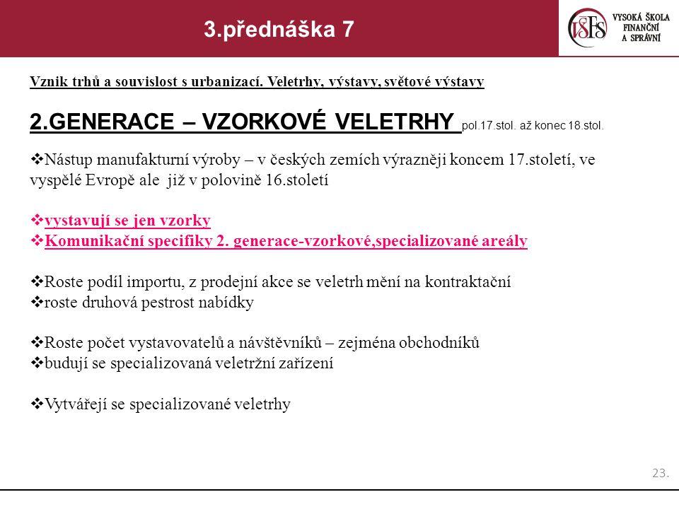 2.GENERACE – VZORKOVÉ VELETRHY pol.17.stol. až konec 18.stol.